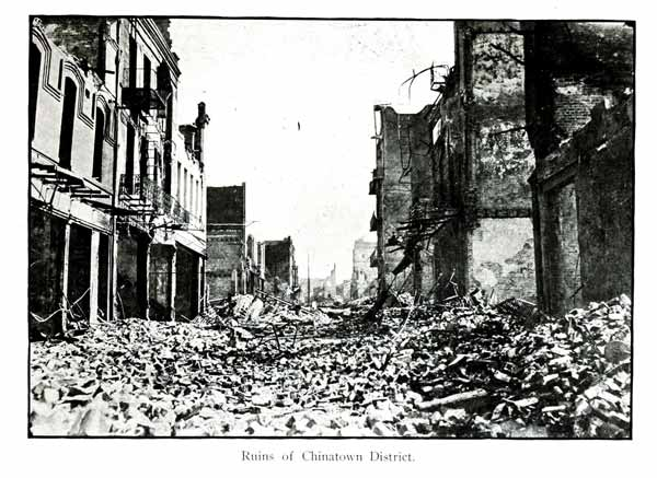 1906 earthquake Chinatown ruins